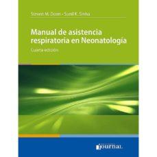 Descargar ebook gratis para mp3 MANUAL DE ASISTENCIA RESPIRATORIA EN NEONATOLOGÍA (4ª ED.) MOBI PDB RTF