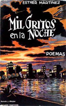 MIL GRITOS EN LA NOCHE - ESTHER, MARTINEZ | Adahalicante.org