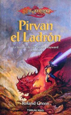 PIRVAN EL LADRÓN - ROLAND GREEN | Triangledh.org