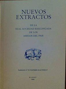 NUEVOS EXTRACTOS DE LA REAL SOCIEDAD BASCONGADA DE LOS AMIGOS DEL PAÍS - VARIOS  