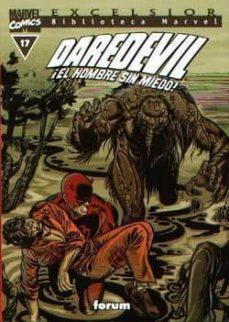 Costosdelaimpunidad.mx Daredevil Nº 17. El Hombre Sin Miedo (Biblioteca Marvel) Image