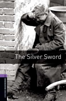silver sword (obl 4: oxford bookworms library)-9780194791854