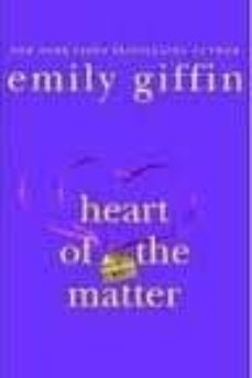 heart of the matter-emily giffin-9780312546854