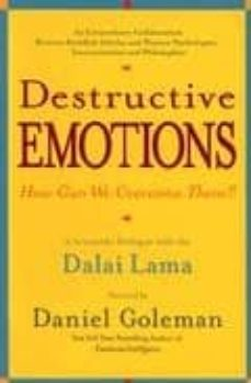 destructive emotions: how can we overcome them? (a scientific dia loghe with the dalai lama)-daniel goleman-9780553381054