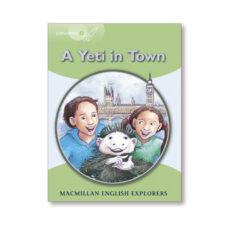Descarga gratuita para libros electrónicos de kindle EXPLORERS 3 YETI COMES TO TOWN NEW ED PDB en español 9781380037954