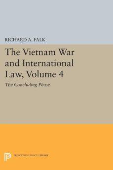 the vietnam war and international law, volume 4 (ebook)-richard a. falk-9781400868254