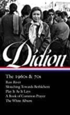 Descargas de libros electronicos JOAN DIDION: THE 1960S AND 70S