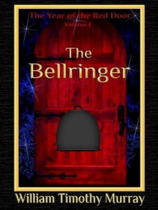 the bellringer (ebook)-william timothy murray-9781944320454