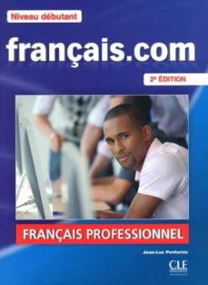 Libros de audio en inglés descarga gratuita de texto FRANCAIS.COM EL DEB+DVDROM NE in Spanish
