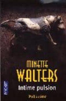 Libros de texto para descargar gratis INTIME PULSION  in Spanish de MINETTE WALTERS
