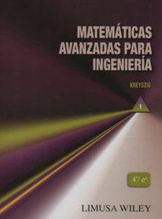 Inciertagloria.es Matematicas Avanzadas Para Ingenieria Vol.i Image