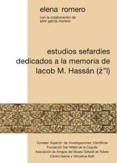 estudios sefardíes dedicados a la memoria de iacob m. hassán (z''l) (ebook)-elena romero-9788400093754