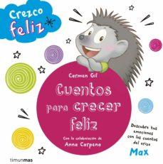 crezco feliz. cuentos para crecer feliz (ebook)-carmen gil-anna carpena-9788408147954