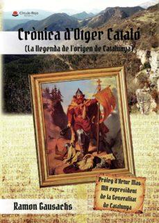 Asdmolveno.it Cronica D Otger Catalo (La Llegenda De L Origen De Catalunya) Image