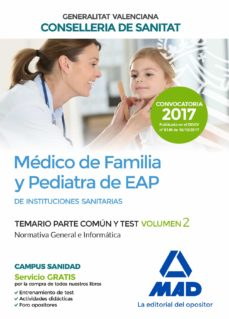 medico de familia y pediatra de eap de instituciones sanitarias de la conselleria de sanitat: temario parte comun y test (vol. 2)-9788414211854