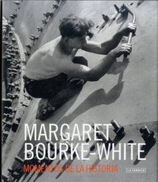 (pe) margaret bourke-white-margaret bourke-white-9788415303954