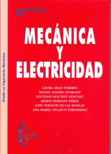 Electrónica gratuita de libros electrónicos descargar pdf MECANICA Y ELECTRICIDAD de LAURA ABAD TORIBIO
