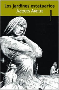 Libro en línea descargar pdf gratis LOS JARDINES ESTATUARIOS de JACQUES ABEILLE
