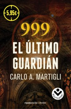 Descarga gratuita del programa de mantenimiento de libros. 999: EL ULTIMO GUARDIAN (Literatura española)