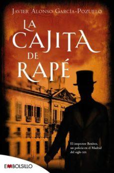 Descargar google books online LA CAJITA DE RAPE de JAVIER ALONSO GARCIA-POZUELO (Literatura española)