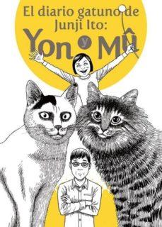 Descargar y leer EL DIARIO GATUNO DE JUNJI ITO: YON Y MU gratis pdf online 1