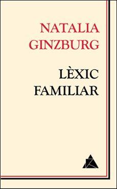 Ebooks gratis para descargar en pc LÈXIC FAMILIAR de NATALIA GINZBURG