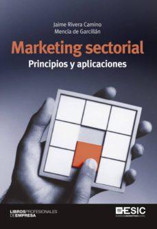 marketing sectorial. principios y aplicaciones (ebook)-jaime rivera camino-mencia de garcillan-9788416462254