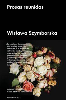 prosas reunidas (ebook)-wislawa szymborska-9788416665754