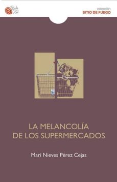 Elmonolitodigital.es La Melancolia De Los Supermercados Image