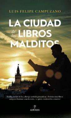 Descargas ebooks txt LA CIUDAD DE LOS LIBROS MALDITOS 9788417229054 (Spanish Edition)