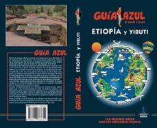 etiopia y yibuti 2018 (guia azul)-luis mazarrasa mowinckel-9788417368654