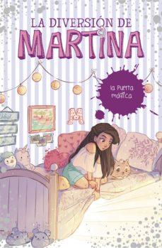 la puerta mágica (la diversión de martina 3) (ebook)-martina d'antiochia-9788417460754