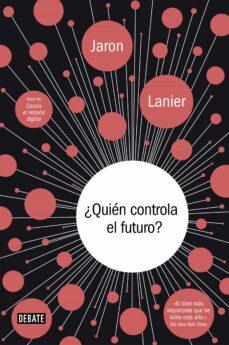 Descargar Â¿QUIEN CONTROLA EL FUTURO? gratis pdf - leer online