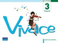 vivace 3: pack de actividades (3º educacion primaria, musica, cas tellano)-9788420551654