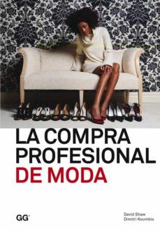 Descargar LA COMPRA PROFESIONAL DE MODA gratis pdf - leer online