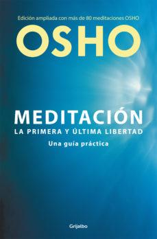 meditación (edición ampliada con más de 80 meditaciones osho)-9788425353154