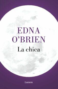 Descarga de libros electrónicos para pc LA CHICA de EDNA O BRIEN