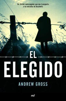 Scribd descargar libros gratis EL ELEGIDO de ANDREW GROSS MOBI PDF 9788427045354