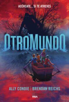 otromundo-ally condie-brendan reichs-9788427215054