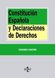 constitucion española y declaraciones de derechos (2ª ed.)-9788430963454