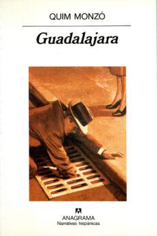 guadalajara (2ª ed.)-quim monzo-9788433910554