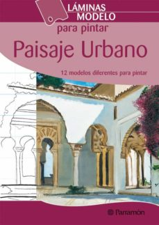 Descargar LAMINAS MODELOS PARA PINTAR PAISAJE URBANO gratis pdf - leer online