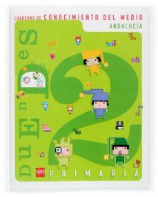Colorroad.es Cuaderno De Conocimiento Del Medio 2 (Andalucia): Ciencias, Geogr Afia E Historia (2º Educacion Primaria) (Proyecto Duendes) Image