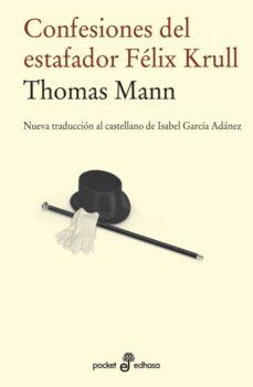 Descargas de audio de libros electrónicos CONFESIONES DEL ESTAFADOR FELIX KRULL FB2 ePub (Spanish Edition) de THOMAS MANN