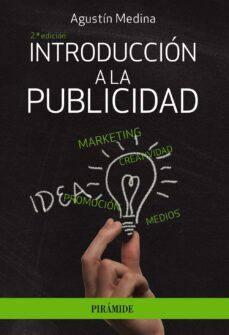 Descarga libros gratis online en español. INTRODUCCION A LA PUBLICIDAD (2ª ED.)