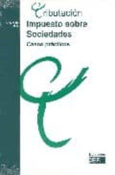 Followusmedia.es Impuesto Sobre Sociedades: Casos Practicos (7ª Ed.) Image