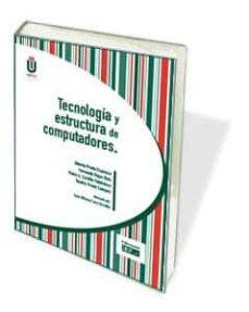 tecnología y estructura de computadores-alberto prieto espinosa-9788445432754