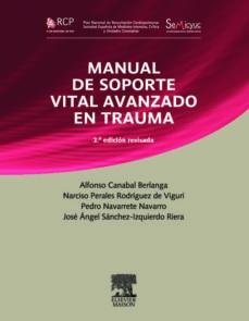 Precios de libros de Amazon descargados MANUAL DE SOPORTE VITAL AVANZADO EN TRAUMA (2ª ED.)