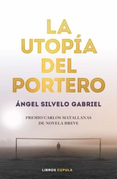 la utopía del portero (ebook)-ángel silvelo gabriel-9788448025854