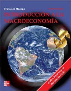 introduccion a la macroeconomia (4ª ed.)-francisco mochon morcillo-9788448171254